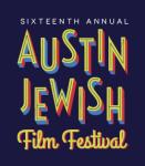 Austin Jewish Film Festival, October 27- November 2, 2018