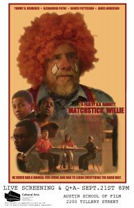 Matchstick Willie Short Film Screening and Q and A
