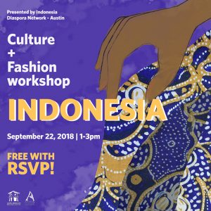 Culture and Fashion Workshop: Indonesia