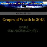 Grapes of Wrath in 2018