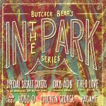 "Butcher Bear's ""In The Park"" with Dallas Acid/Laraaji, DRB-ADB, Theo Love, Chicken George + more"