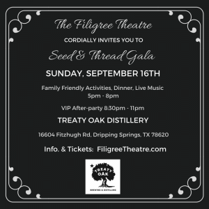The Filigree Theatre's 2nd Annual Seed & Thread Gala Fundraiser