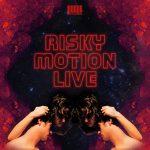 Risky Motion Live