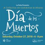 Opening Reception: Dia de Los Muertos Collective Exhibit & Altares