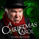 A Christmas Carol Classic Radiocast