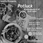 Testify presents Potluck