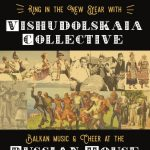 Ring in the New Year with Vishudolskaia Collective at the Russian House!