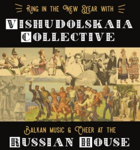 Ring in the New Year with Vishudolskaia Collective...