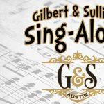 Gilbert & Sullivan Sing-Along