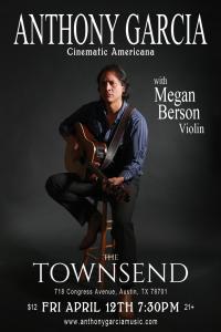 Anthony Garcia (w/ Megan Berson, Violin)