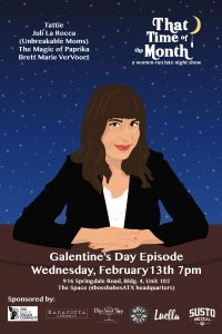 That Time of the Month: Galentine's Day Show