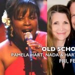 OLD SCHOOL LOVE FT. PAMELA HART, NADA & HARTT STEARNS, & ANDRE JAMES
