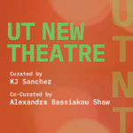 "UTNT (UT New Theatre) presents ""a place called the middle"""
