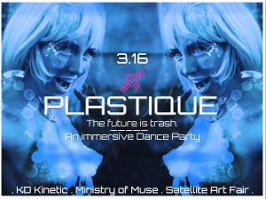 Plastique Immersive Dance Party at MoHA + AfterParty at Indras