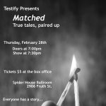 Testify presents Matched