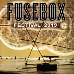 Fusebox Festival 2019 Line-up Party!