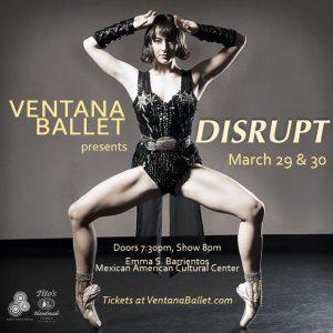 Ventana Ballet presents: DISRUPT