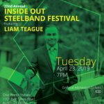 22nd Annual Inside Out Steelband Festival featuring Liam Teague