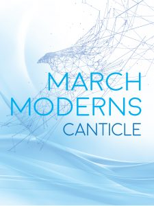 March Moderns: Canticle
