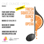 4th Annual Fresh Squeezed Ounce of Opera