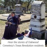 Texas Independence Walking Tours at Oakwood Cemetery