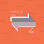 Women of WEST go East