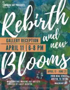 Imagine Art Presents: REBIRTH & NEW BLOOMS