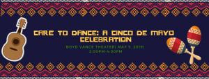 Leap Of Joy's Care To Dance: A Cinco De Mayo Celebration