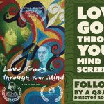 Love Goes Through Your Mind Screening