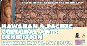 Hawaiian and Pacific Cultural Arts Exhibition