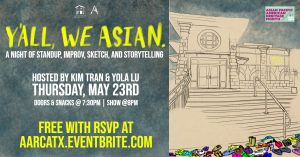 Y'all We Asian Presents: A Night of Comedy!