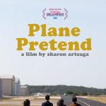 Plane Pretend a Film by Sharon Arteaga