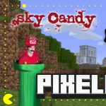 Sky Candy Presents: Pixelated!