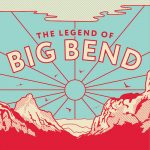 Legend of Big Bend CD Release Party