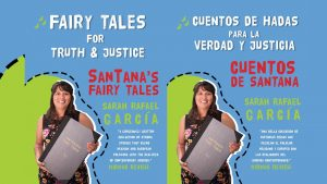 Fairy Tales for Truth & Justice: A SanTana's Fairy Tales Performance & Installation