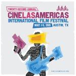 22nd Cine Las Americas International Film Festival (CLAIFF22)