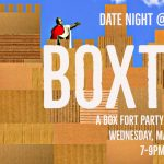 Date Night at the DAC: Boxtopia
