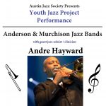 Anderson High and Murchison Middle School Jazz Band Concert