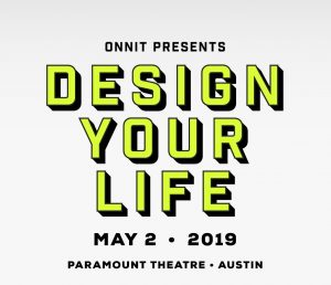 Onnit Presents — Design Your Life