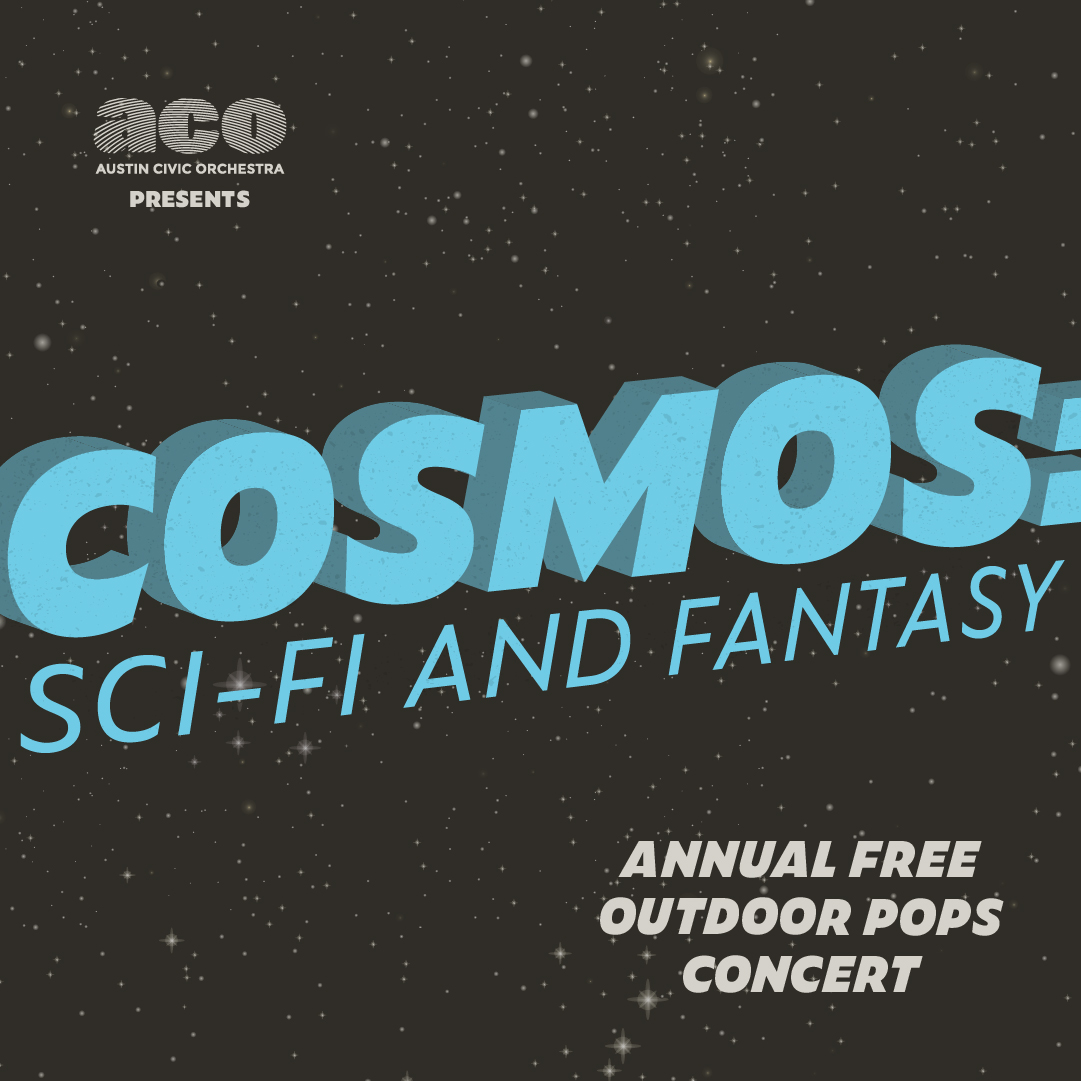 Cosmos: Sci-fi and Fantasy presented by Austin Civic
