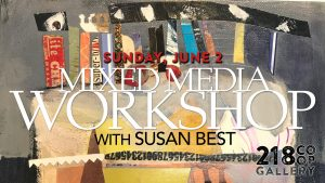 218 Workshop | Mixed Media with Susan Best
