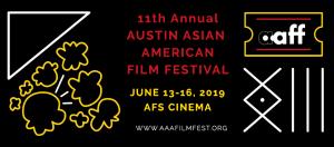 AUSTIN ASIAN AMERICAN FILM FESTIVAL 2019