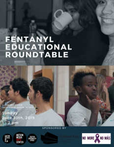 Fentanyl Educational Roundtable