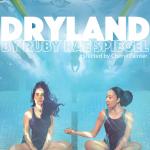 Dry Land by Ruby Rae Spiegel