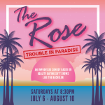 The Rose: Trouble in Paradise
