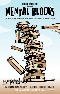 OUCH! Theatre Presents Mental Blocks