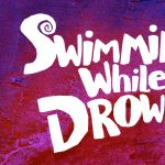 Swimming While Drowning