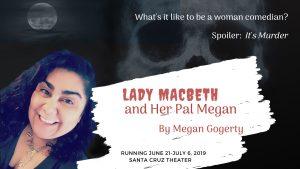Lady Macbeth and Her Pal Megan