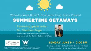 Waterloo Wind Band Concert: Summertime Getaways