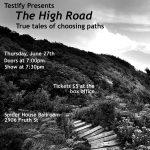 Testify presents The High Road